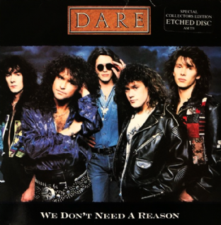 "Dare ‎- We Don't Need A Reason (7"") (Etched) (G+/G++)"